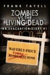 Zombies vs The Living Dead (An Evacuation Story #1) - Frank Tayell