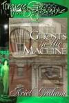 Ghosts In The Machine - Ariel Graham