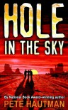 Hole in the Sky - Pete Hautman