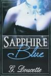 Sapphire Blue - G. Doucette