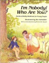 Im Nobody Who Are You - Emily Dickinson, Rex Schneider