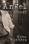 The Angel of 13th Street - Eden Winters