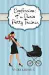 Confessions of a Paris Potty Trainer - Vicki Lesage
