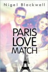 Paris Love Match - Nigel Blackwell
