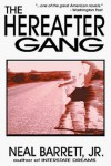 The Hereafter Gang - Neal Barrett Jr.