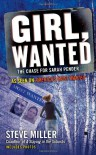 Girl, Wanted: The Chase for Sarah Pender - Steve      Miller