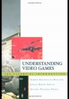 Understanding Video Games: The Essential Introduction - Simon Egenfeldt-Nielson