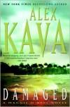 Damaged (Maggie O'Dell Series #8) - Alex Kava
