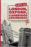 Let's Go London, Oxford, Cambridge & Edinburgh: The Student Travel Guide - Harvard Student Agencies,  Inc., Jack Holkeboer