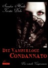 Die Vampirloge Condannato - Sandra Henke, Kerstin Dirks