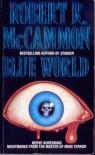 Blue World - Robert R. McCammon