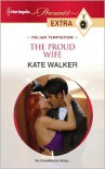 Proud Wife - Kate Walker