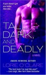 Tall, Dark and Deadly - Lorie O'Clare