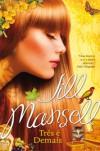 Três é Demais - Jill Mansell