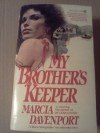 My Brother's Keeper - Marcia Davenport