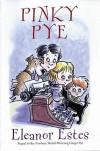 Pinky Pye - Eleanor Estes, Edward Ardizzone