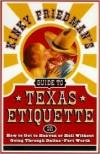 Kinky Friedman's Guide to Texas Etiquette - Kinky Friedman