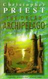 The Dream Archipelago - Christopher Priest