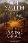 Saving Grace - Lee Smith
