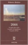 2666. La parte dei critici-La parte di Amalfitano-La parte di Fate - Roberto Bolaño