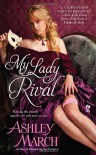 My Lady Rival - Ashley March