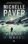 Cienie w mroku - Michelle Paver