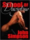 School of Discipline - John Simpson