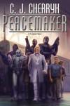 Peacemaker (Foreigner, #15) - C.J. Cherryh
