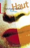 Haut - Michael Wallner