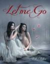 Let Me Go - L.L. Akers