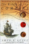 The Riddle of the Compass - Amir D. Aczel
