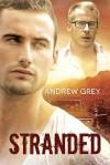 Stranded - Andrew  Grey