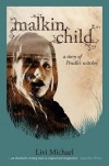 Malkin Child: A Story of Pendle's Witches - Livi Michael