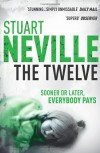 The Twelve (Jack Lennon Investigations #1) - Stuart Neville