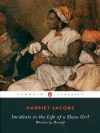 Incidents in the Life of a Slave Girl (Penguin Classics) - Harriet Jacobs, Nell Irvin Painter