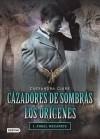 Cazadores de Sombras Los Origenes, 1. Angel Mecanico: Clockword Angel (the Infernal Devices Series # 1) [SPA-CAZADORES DE SOMBRAS LOS O] [Spanish Edition] [Paperback] - Cassandra(Author) Clare
