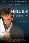 House and Philosophy: Everybody Lies - Henry Jacoby