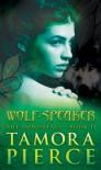 Wolf-Speaker - Tamora Pierce