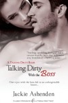 Talking Dirty With the Boss - Jackie Ashenden