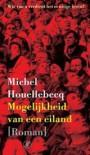 Mogelijkheid van een eiland - Michel Houellebecq