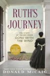 Ruth's Journey: The Story of Mammy from Gone with the Wind - Donald McCaig