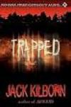 Trapped - Jack Kilborn,  J.A. Konrath