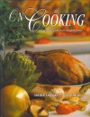 On Cooking: A Textbook Of Culinary Fundamentals - Sarah R. Labensky, Alan M Hause