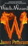 Witch & Wizard  - Gabrielle Charbonnet, James Patterson