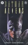 Batman/Aliens - Ron Marz, Bernie Wrightson