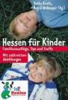 Hessen für Kinder. - Heike Kraft, Petra Widmayer