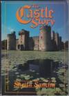 The castle story (Harper colophon books) - Sheila Sancha