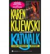 Katwalk - Karen Kijewski