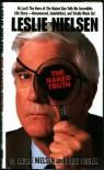 Leslie Nielsen: The Naked Truth - Leslie Nielsen, David  Fisher