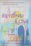 Beyond Love - Hadiyya Hussein, Ikram Masmoudi